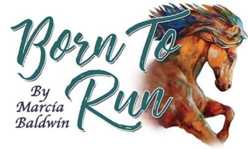 Born to Run - Marcia Baldwin